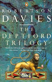 The Deptford Trilogy af Robertson Davies