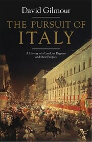 The Pursuit of Italy: A History of a Land,…
