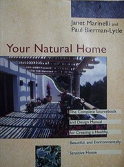 Your Natural Home: A Complete Sourcebook and…