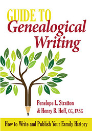 Guide to Genealogical Writing, 3rd Edition…