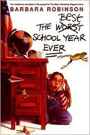 Best School Year Ever de Barbara Robinson