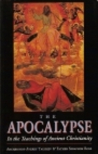 The Apocalypse: In the Teachings of Ancient…