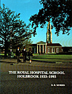 The Royal Hospital School Holbrook 1933-1993…