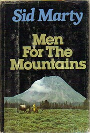 Men for the mountains af Sid Marty