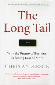 The Long Tail: Why the Future of Business is…