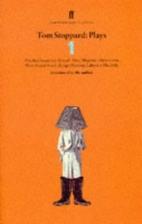 Tom Stoppard Plays: 1 by Tom Stoppard