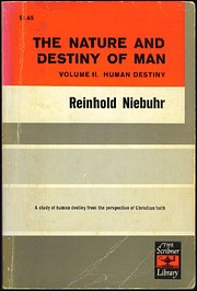 The Nature and Destiny of Man Volume II,…