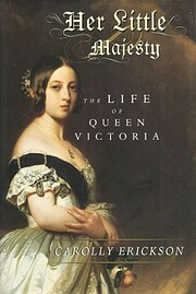 Her Little Majesty: The Life of Queen…