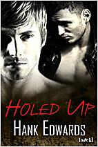 Holed Up by Hank Edwards