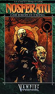 Nosferatu (Le Cycle des Clans Vampire la…