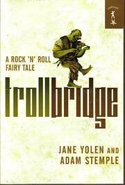 Trollbridge : A Rock 'n' Roll…