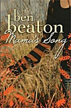 Mama's Song by Ben Beaton