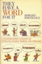 They Have A Word For It by Howard Rheingold