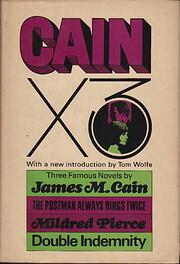 Cain x 3. 3 novels por James M. Cain