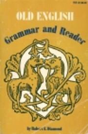 Old English grammar & reader av Robert E.…