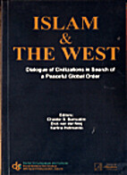 Islam and West : Dialogue of Civilization in…