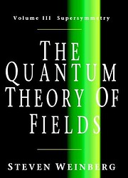 The Quantum Theory of Fields, Volume 3:…