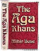 Aga Khans by Mihir Bose