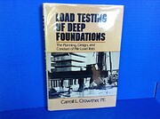 Load Testing Deep Foundations: The Planning,…