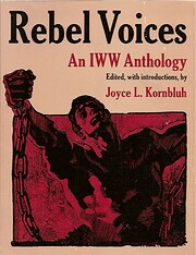 Rebel Voices: An IWW Anthology av Joyce L.…