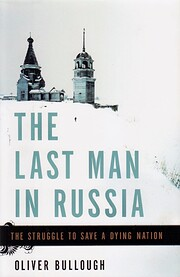 The Last Man in Russia: The Struggle to Save…
