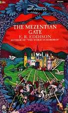 The Mezentian Gate by E. R. Eddison