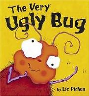 The Very Ugly Bug av Liz Pichon