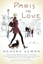 Paris in Love by Eloisa James