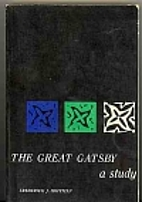 The Great Gatsby: A Study. by Frederick John…