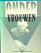 Onder vrouwen by Noor van Crevel