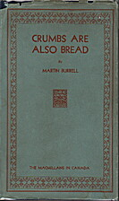 Crumbs are also bread by Martin Burrell