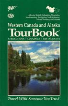 AAA TourBook Western Canada & Alaska by AAA