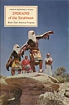 Indians of the Southwest by Ruth Murray…