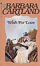 Wish for Love by Barbara Cartland