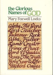 The Glorious Names of God de Mary Foxwell…