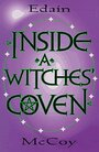 Inside a Witches' Coven (Llewellyn's Modern Witchcraft Series) - Edain McCoy