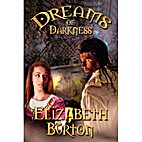 The Dreams of Darkness : Book 1 of the…