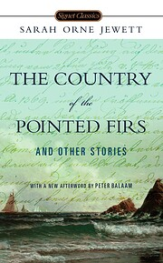 The Country of the Pointed Firs and Other…