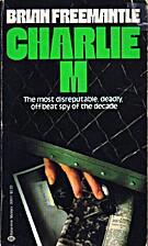 Charlie M by Brian Freemantle