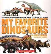 My Favorite Dinosaurs por John Sibbick