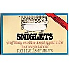 Sniglets (snig'lit) : any word that doesn't…