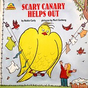 Scary Canary helps out av Robin Carly