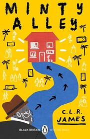 Minty Alley – tekijä: C. L. R. James