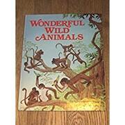 Wonderful Wild Animal – tekijä:…