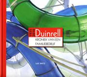 Duinrell 1935-2010, Kroniek van een…