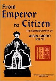 From Emperor to Citizen: The Autobiography…