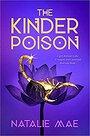 The Kinder Poison - Natalie Mae