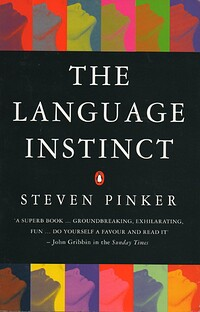 steven parkers perspective of language in the language instinct how the mind creates language Diane 1999 an introduction to linguistic theory and language acquisition malden: steven 1995 the language instinct how the mind creates language.