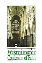 Westminster Confession of Faith and…