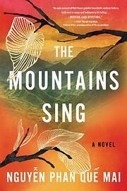 The Mountains Sing por Que Mai Phan Nguyen